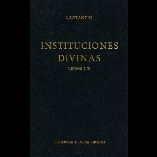 Instituciones Divinas (Libros I-III)
