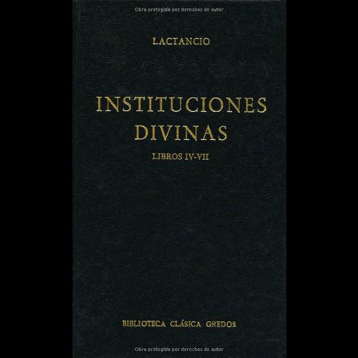 Instituciones Divinas (Libros IV-VII)