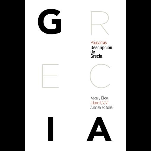 Descripción de Grecia | Ática y Élide | Libros I, V, VI